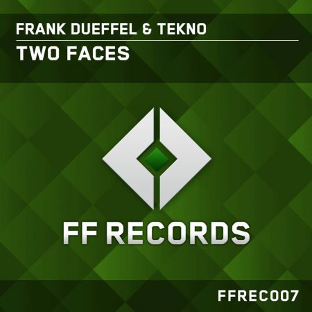 Frank Dueffel & TEKNO – Two Faces